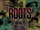 Roots: The Next Generations: Part 1