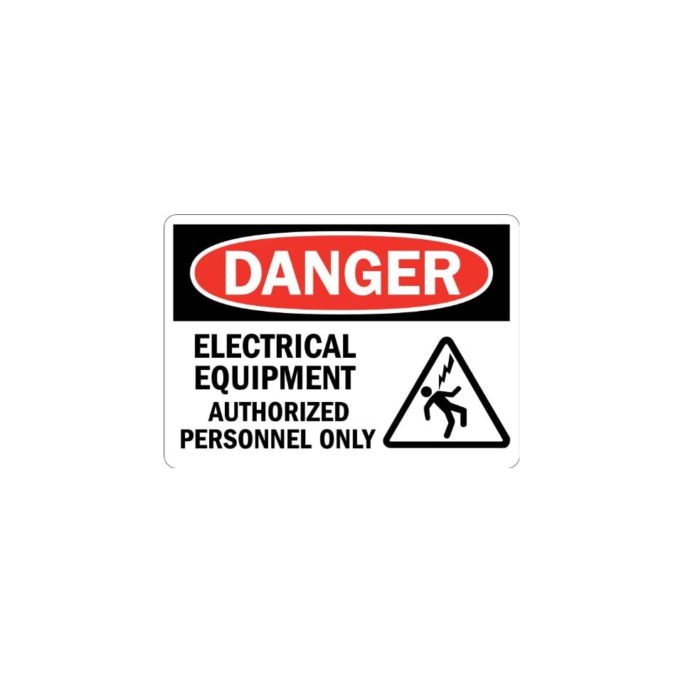 SmartSign Adhesive Vinyl Label, Legend Danger Electrical Equipment Authorized Only with Graphic, 3.5 high x 5 wide, Black/Red on White
