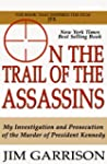 On the Trail of the Assassins: One Ma...