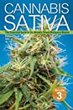 Cannabis Sativa Volume 3: The Essential Guide to the Worlds Finest Marijuana Strains