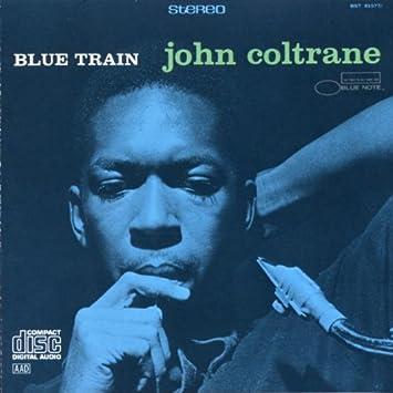 John Coltrane - 癮 - 时光忽快忽慢,我们边笑边哭!