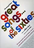 Great Songs of the Sixties 82 Songs Arranged for Voice, Piano & Guitar (0701254823) by Hal David