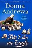 Die Like an Eagle: A Meg Langslow Mystery (Meg Langslow Mysteries)
