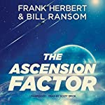 The Ascension Factor: The Pandora Sequence, Book 3 | Frank Herbert,Bill Ransom