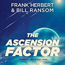 The Ascension Factor: The Pandora Sequence, Book 3 (       UNABRIDGED) by Frank Herbert, Bill Ransom Narrated by Scott Brick