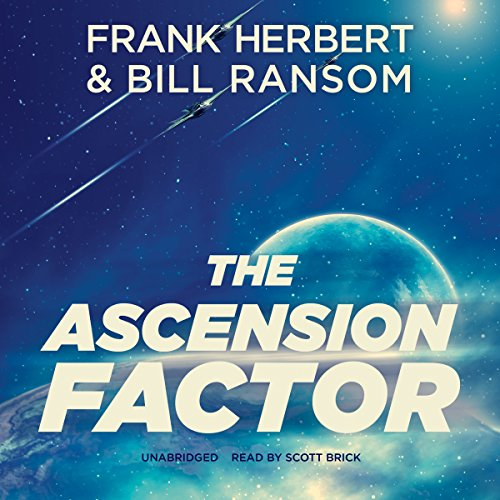 The Ascension Factor (The Pandora Sequence #3) [AUDIBLE RIP] - Frank Herbert & Bill Ransom