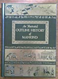img - for An illustrated outline history of mankind, book / textbook / text book
