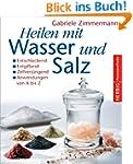 Heilen mit Wasser und Salz: Entschlac...