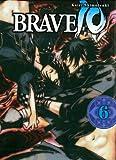 Brave 10, Bd. 6