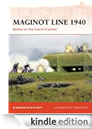 Maginot Line 1940 - Battles on the French Frontier: 218 (Campaign) [Edizione Kindle]