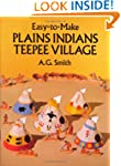 Easy-to-Make Plains Indians Teepee Vi...