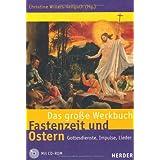 """Das gro�e Werkbuch Fastenzeit und Ostern: Gottesdienste, Impulse, Liedervon """"Christine Willers..."""""""
