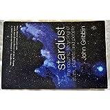 By John Gribbin - Stardust (Penguin Press Science) (Re-issue ed)