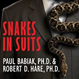 img - for Snakes in Suits: When Psychopaths Go To Work book / textbook / text book
