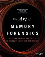 The Art of Memory Forensics Front Cover