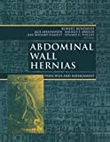 Abdominal Wall Hernias: Principles and Management (Bendavid, Abdominal Wall Hernias)