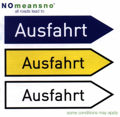 Nomeansno – All Roads Lead To Ausfahrt – CD – FLAC – 2006 – DeVOiD