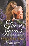Once Upon a Tower	 by  Eloisa James in stock, buy online here