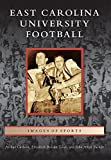 img - for East Carolina University Football (Images of Sports) book / textbook / text book