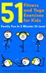 51 Fitness and Yoga Exercises for Kid...