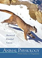 Animal Physiology From Genes to Organisms with by Sherwood