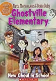 img - for New Ghoul in School (Ghostville Elementary, No. 3) book / textbook / text book