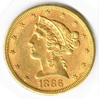 1886 - S $5 Liberty Head Half Eagle U.S. Five Dollar Gold Coin - Numismatic Investment