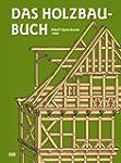 Das Holzbau-Buch (HolzWerken)