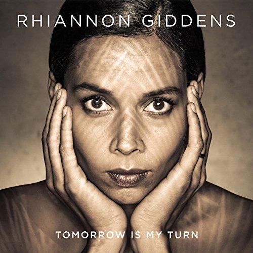Rhiannon Giddens-Tomorrow Is My Turn-CD-FLAC-2015-PERFECT Download