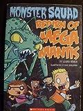 Return of Mega Mantis (Monster Squad) (0545211441) by Laura Dower