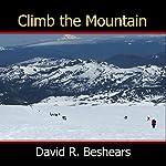 Climb the Mountain | David R. Beshears
