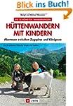 H�ttenwandern mit Kindern: Abenteuer...