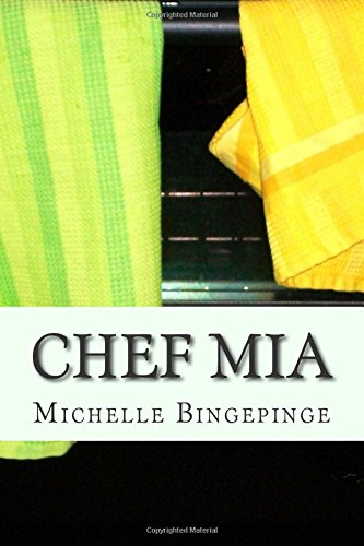Chef Mia: Mia has a dream but with all the family drama in her life will she see her dream come to pass?