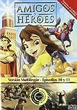 Amigos y Heroes Episodios 10 y 11 [DVD]