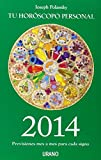 2014 - Tu horoscopo personal (Spanish Edition)