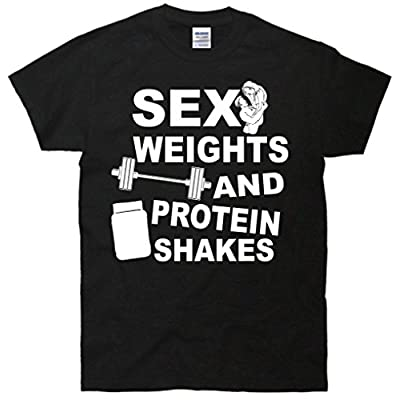 Sex Weights Protein Shakes T-Shirt