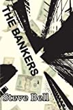 The Bankers (1291181520) by Bell, Steve