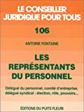 echange, troc A. Fontaine - Les représentants du personnel. Election, rôle, pouvoirs..., numéro 106, 1ère édition