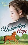 Unbridled Hope (Lone Star Legends V3)