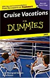 Cruise Vacations For Dummies 2005 (Dummies Travel) (0764569414) by Golden, Fran Wenograd