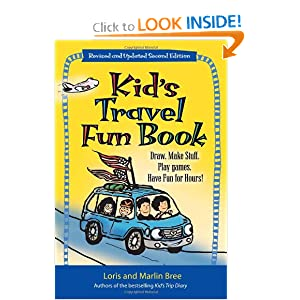 Kid's Travel Fun Book: Draw. Make Stuff. Play Games. Have Fun for Hours! (Kid's Travel... by
