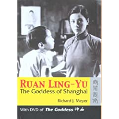 Ruan Ling-Yu: The goddess of Shanghai