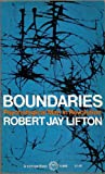 BOUNDARIES (039470875X) by ROBERT JAY LIFTON