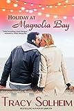 Holiday at Magnolia Bay (Southern Born Christmas Book 1)