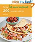 200 Mexican Dishes: Hamlyn All Colour...