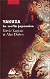 Yakuza, la mafia japonaise (French Edition)