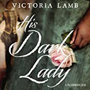 His Dark Lady | [Victoria Lamb]