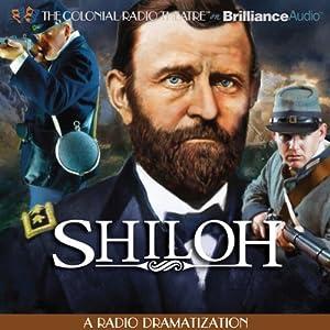 Shiloh: A Radio Dramatization | [Jerry Robbins]