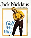 Golf My Way (0671222783) by Jack Nicklaus