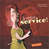 """Afficher """"A votre service !"""""""